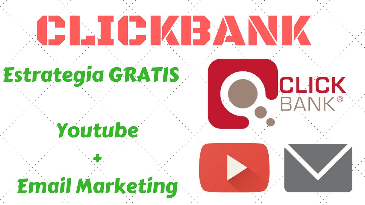 guia clickbank para ganar dinero con trafico gratis desde youtube