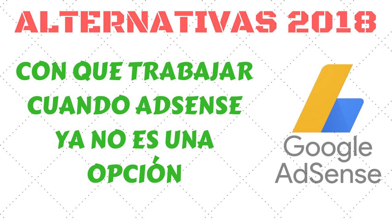 alternativas a google adsense en 2018