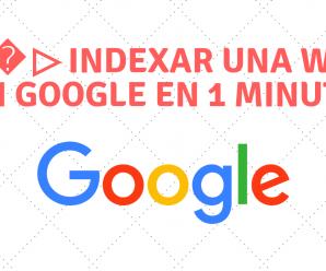 Indexar una web en Google en 1 minuto