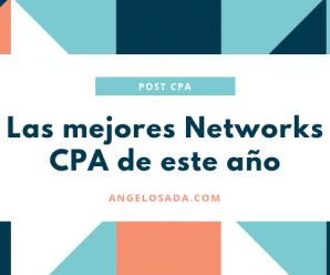 las mejores networks cpa de 2019 y 2020
